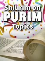2 Newly Added Shiur -Timeless Message of Megilas Esther and <br> Parshas Zachor: Shoud You Read Along with the Ba