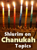 Halacha Shiruim on many various Chanukah Issues by Rabbi Frand